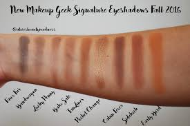 new makeup geek signature eyeshadows for fall 2016 parison swatches alice s beauty madness
