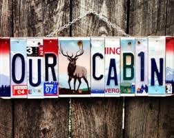 cabin decor lodge sled: our cabin license plate sign cabin decor elk mancave cabin sign recycled