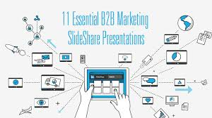 Slede Share 11 Essential B2b Marketing Slideshare Presentations