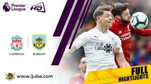 Highlights-Premier-League-Liverpool-vs-Burnley-iJube