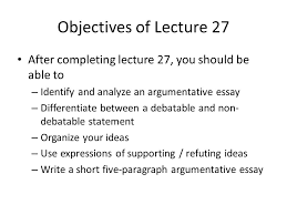 lecture writing argumentative essays review of lecture in 3 objectives