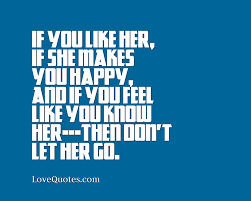 Dont Let Her Go Love Quotes