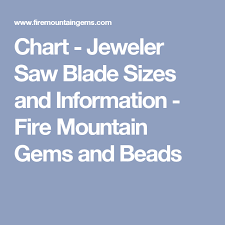 Chart Jeweler Saw Blade Sizes And Information Fire