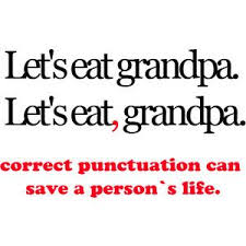 Punctuation Quotes Fun Way To Remind People Of How Important Punctuation Can Be