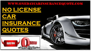 no license car insurance quote