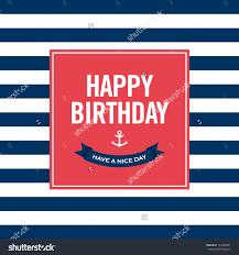 happy birthday invitation card sailor theme stock vector 142928881 happy birthday invitation card sailor theme text and color editable