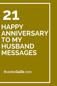 best 25 anniversary message to husband ideas on pinterest Wedding Anniversary Card Wording For Husband 21 happy anniversary to my husband messages anniversary card words for husband