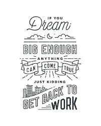 Simple Dream Quotes Best Of I Really Like The Typography Used On The Word Dream Really Simple
