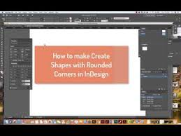 how to add rounded corners to your shapes in indesign
