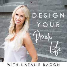 How To Design Your Dream Life What Is A Life Coach Design Your Dream Life With Natalie
