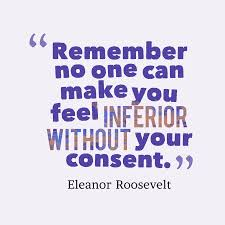 Eleanor Roosevelt Quote About Feel