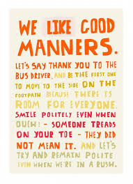 best manners images favorite quotes best quotes  we like good manners