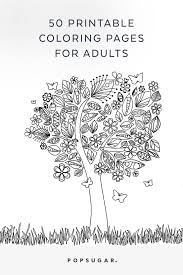 Everything you want to know about printable coloring pages for children is here! Free Printable Adult Coloring Pages Popsugar Smart Living