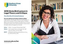 The Afterlife of Criminal Evidence. The Greta Bird Lecture in Legal Theory  and Critique - 29 NOV 2018