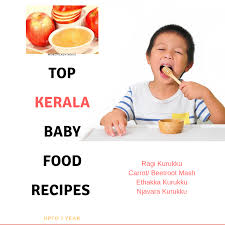 Top Baby Food Recipes Kerala Style Upto 1 Year Moms