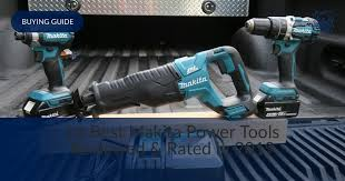 Power Tool Manufacturers Chart 10 Best Makita Power Tools Reviewed Rated In 2019