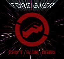 <b>Foreigner</b> | <b>Can't Slow</b> Down – CD Review | VintageRock.com