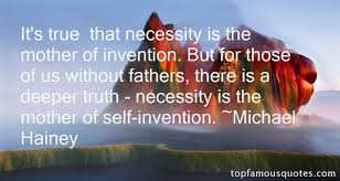 mother of invention quote meaning best quote  necessity is the mother of invention quotes best 6 famous