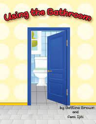 Using The Bathroom By Bettina Brown Paperback Barnes Noble
