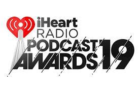 Comedy Podcast Charts Iheartradio Podcast Awards 2019 Winners Billboard