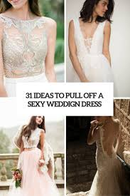 Wedding Dresses with Sexy Elements That Aren t Inappropriate     Starrii Zone   Tumblr