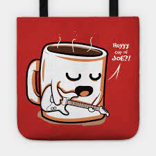 (chiefly us, idiomatic) a cup of coffee. Cup Of Joe Coffee Tote Teepublic