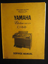 yamaha wiring new listing yamaha electone organ c 60 service manual schematics wiring parts list factory