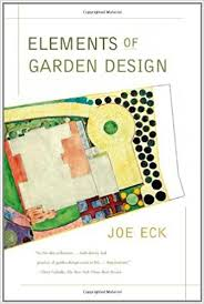 Small Picture Elements of Garden Design Joe Eck 9780865477100 Amazoncom Books