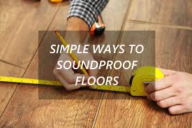 what are the ways to soundproof your apartment floor