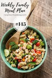 Family Meal Plans Weekly Family Meal Plan 145 Neighborfood