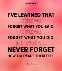 You Never Forget a Feeling   39 Powerful Quotes That Will Change ... via Relatably.com