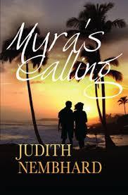 Myra's Calling: Judith Nembhard: 9781589827011: Amazon.com: Books