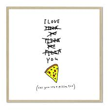 Pizza Quotes Mesmerizing Pictures I Love Pizza Quotes Daily Quotes About Love