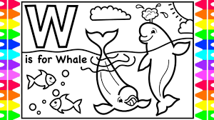 Nursery rhymes from dave and ava. Abc W Is For Whale Beluga Whale Fun Coloring Page Learning Colors Youtube Videos For Kids Youtube