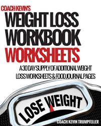 Weight Loss Worksheets Coach Kevins Weight Loss Workbook Worksheets Additional Weight Loss Worksheets And Food Journal Pages Paperback