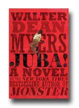books by grade level walter dean myers juba juba a novel