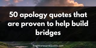 Apologize Quotes Cool 48 Apology Quotes That Build New Bridges Among People