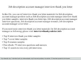 Interview Questions For Account Managers Job Account Manager Job Description Account Manager Interview Thank