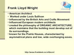 3. http://www.frontdesk.co.in/forum/ Frank Lloyd Wright ...