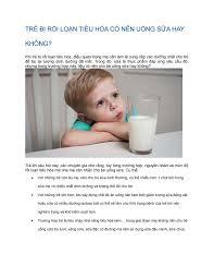 Rối loạn tiêu hóa có nên uống sữa hay không? by tranthuha1991 - issuu