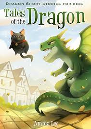 children s book tales of the dragon dragon short stories for kids adventure books