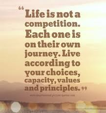 Life Is Not A Competition Inspirational Picture Quotes Mesmerizing QuotesCom