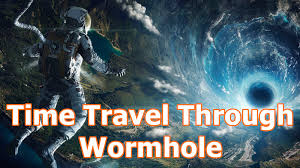 Time Travel Images Time Travel Through Wormhole Hindi Time Travel Part 3 Youtube