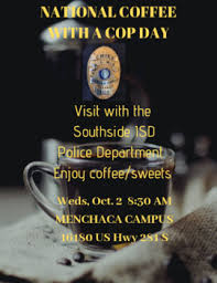 Coffee With A Cop Flyer Coffee With A Cop Weds Oct 2 At 8 30am At Menchaca Campus