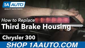 How To Replace Third Brake Light Housing 05 07 Chrysler 300