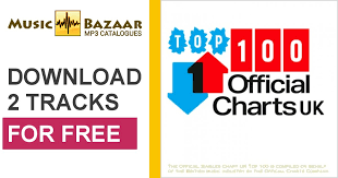 Music Uk Charts Top 100 Uk Official Singles Chart Top 100 Cd1 Music Bazaar Com