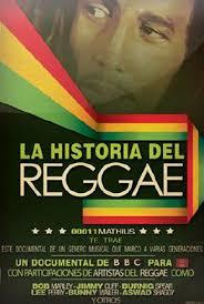 Reggae: Historia De La Musica Jamaicana