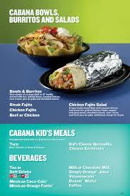 cabana bowls burritos and salads cabana kid s meals beverages taco cabana menu