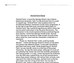 essay on animal farm by george orwell  animal farm essays and papers 123helpme com