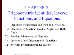 chapter 7 trigonometric identities inverse functions and equations